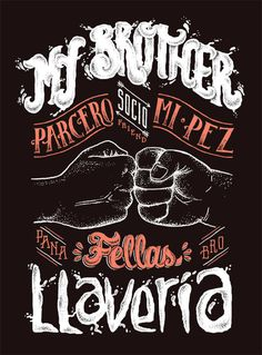 My Brother – Artwork for Latin Lover Lettering #inspiration #b&w #lettering #typography