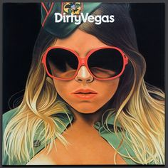 YES - Dirty Vegas #cover