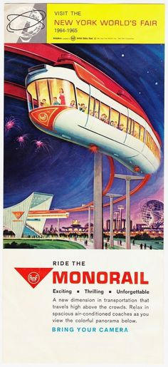 WorldFairMonorail.jpg 734×1,600 pixels #worlds #fair #vintage #brochure #ephemera
