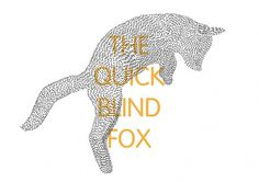 The Quick Blind Fox #print