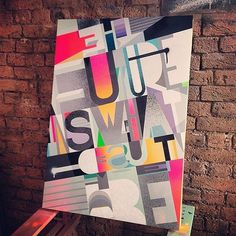 """""""The future isn't what it used to be"""" by Roid #skill #design #craftsmanship #quality #type #typography"""