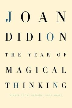 The Book Cover Archive: The Year of Magical Thinking, design by Carol Devine Carson #design #books #graphic #covers #typography