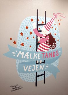 Michelle Carlslund wall paintings for dentist clinique. #teeth #tooth #fairy #milkyway #stars #hat #dreams #ladder #fairyta