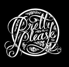Typeverything.com Pretty please by Monaux. #please #pretty