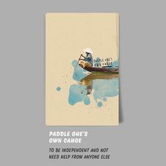 Paddle one's own canoe. this idiom's meaning; to be independent and not need help from anyone else. /// from my 'Redhouse Idiom Flash Cards' #idiom #gallery #artist #draw #print #design #cards #graphicdesign #istanbul #illustration #education #pantone #art #redhouse #language #watercolor #collage #blue #life #typography