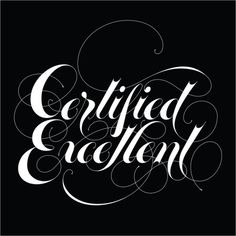 Typeverything.com - Certified Excelent by David... - Typeverything #lettering #david #croy #excelent #certified