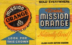 Mission Orange Soda Matchbook #packaging #design #vintage #typography