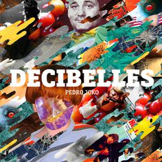 #decibelles #pedrojoko #cdalbum #cover #music #billmurray #collage