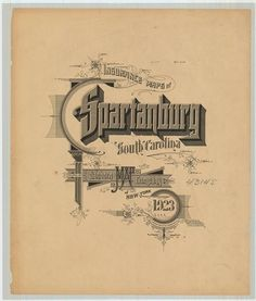 Sanborn Map Company title pages / Sanborn Insurance map - South Carolina - SPARTANBURG - 1923 #typography #lettering 50% 3384 × 3979 pixels The Typog