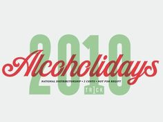 Dribbble - Alcoholidays B by Patrick Macomber #alcoholidays #patrick #dribbble #mocomber
