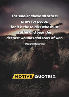 The soldier above all others prays for peace