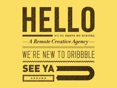 Dribbble Debut #agency #dribbble #1st #debut #digital #wwwbravenudigitalcom #shot #hello #remote #brave #nu