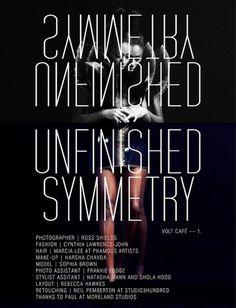 Unfinished Symmetry | Volt Café | by Volt Magazine #beauty #white #design #graphic #volt #black #photography #art #and #fashion #layout #magazine #typography