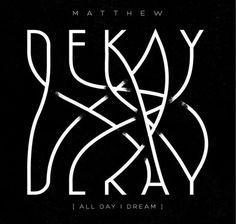 Matthew Dekay #lettering #design #poster #typography