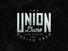 Union Dues #lockups