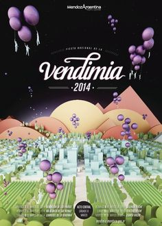 Propuesta Vendimia 2014En dupla creativa con Milton Monsalvo (Elefante Arquitectos) #flat #vendimia #city #harvest #grape #duo #fest #2014 #poster #mountains