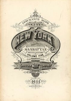Sanborn Map Company title pages / Sanborn Insurance map - New York - NEW YORK Manhattan 1911 #typography #lettering 100% 3500 × 5000 pixels The Typog
