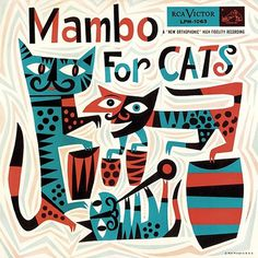 Jim Flora :: Galleries :: Record Covers #retro #jim flora #cats #illustration