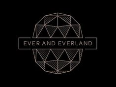 Logos / #ever #everland #and