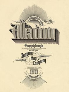 All sizes | Allentown, Pennsylvania 1911 | Flickr - Photo Sharing! #pennsylvania #peacay #allentown #design #1911 #typography