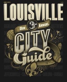 Cover for Louisville Magazine's City Guide on Behance #lettering #louisville #guide #city #design #graphic #retro #vintage #type #typography