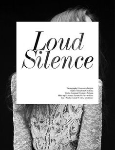 Loud Silence | Volt Café | by Volt Magazine #beauty #white #design #graphic #black #photography #art #and #fashion #layout #typography
