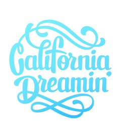 California Dreamin' #lettering #california #dreamin