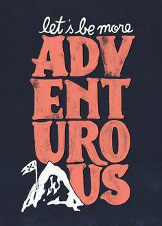 More Adventurous! by WEAREYAWN