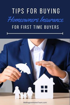 Tips for Buying Homeowners Insurance for First Time Buyers