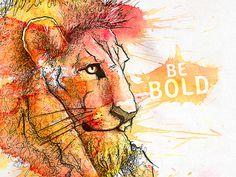 Be Bold by Jon Deviny #water #judah #lion #color #bold #illustration