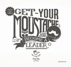 The Bigote Proyect on the Behance Network #lettering #bigote #project #shirt #mustache #rule #pipe #proyecto #tipo #type