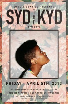 SYD THE KYD in Oakland on April 5th! Get tickets here.