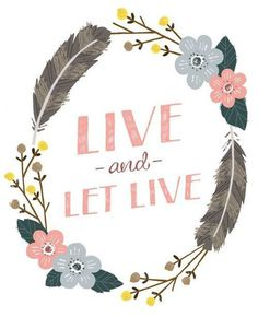 Live and let live - by Small Talk Studio #illustration #typography