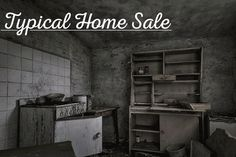 #AsIs Typical Home Sale