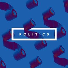#Politics #toiletpaper #poster