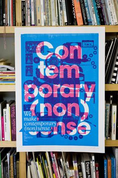 Contemporary (non)sense Silkscreen 2010 on Behance #poster