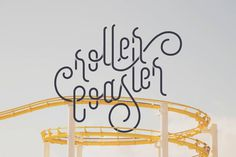 Roller Coaster #lettering #typography