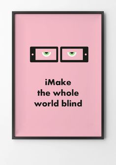 A little reminder to think outside the screen. #blind #make #gandhi #quote #world #whole #design #the #poster
