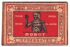 Impregnated Robot Matches #robot #packaging #retro #illustration #matches #vintage