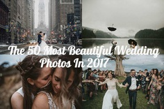 The 50 Most Beautiful Wedding Photos From Junebug Weddings In 2017