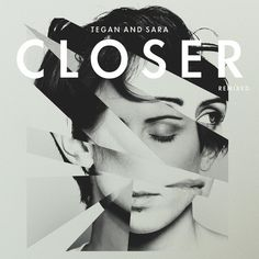 "Tegan And Sara – ""Closer (Yeasayer Remix)"" – Stereogum #inspiration #typography"