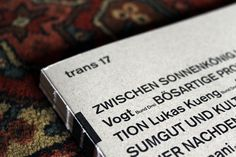 Trans 17 | Studio Reizundrisiko, Contemporary Graphic Design, Switzerland #malterre #eberle #vogt #trger #gnther #eberhard #dietmar #bund #charlotte #barthes