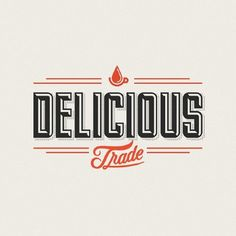 Delicious Trade Identity - Drew Melton | Design.org