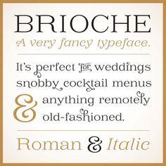 Jessica Hische — Brioche Font #brioche #font #hische #serif #typeface #vintage #jessica #type #typography