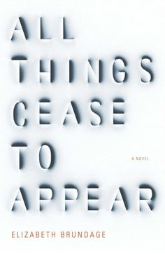 All Things Cease to Appear #bookcover #book #print #bookdesign #typography