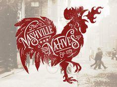 Typeverything.com The Nashville Natives by Derrick Castle #nashville #hen #design #cock #chicken #native #typography