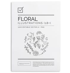 Floral Doodle Vectors Vol.1 $8.00 Floral Doodle Vectors in 100% editable .AI vector as well as 300 DPI high resolution .PNG image format. Th