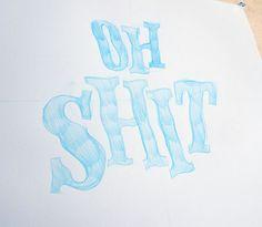 Beautiful Swear Words #lettering #words #swear #shit #beautiful #typography