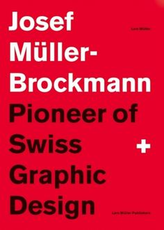 Josef Müller-Brockmann — Lars Müller Publishers #swiss #muller #lars #book #cover #artwork #publishers