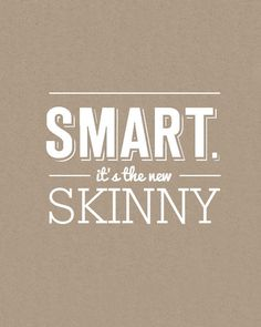 Smart: It's The New Skinny 8x10 Word Art in White (Hand Screenprinted) #smart
